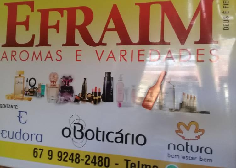 Efraim Aromas e Variedades: Boticário, Eudora e Natura mais perto de você