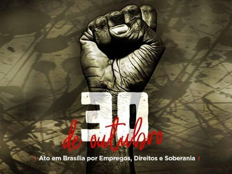 Trabalhadores vão a Brasília no dia 30 por soberania, direitos e empregos.