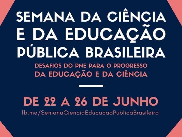 Semana da Ciência e da Educação Pública Brasileira acontece de 22 a 26 de junho