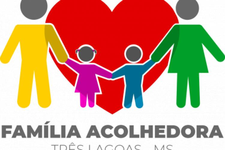 Serviço de Acolhimento em Família Acolhedora abre prazo para inscrições de novas famílias em Três Lagoas